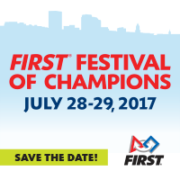 Save the date for the FIRST Festival of Champions: July 28-29, 2017